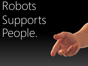 Robots Supports People.